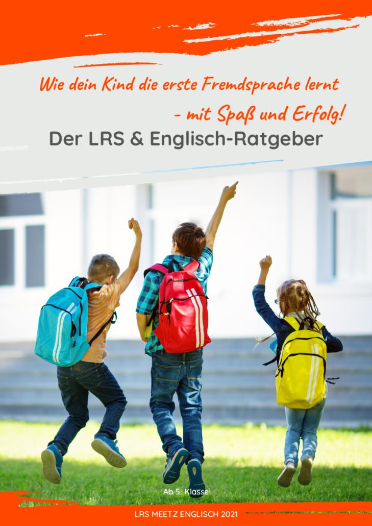 LRS & Englisch-Ratgeber Cover des Ratgebers mit fröhlichen Schülern